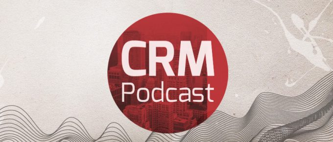 CRM Podcast